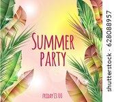 light summer party tropical... | Shutterstock .eps vector #628088957