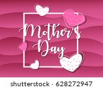 mother's day card with white...   Shutterstock .eps vector #628272947