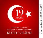 19 mayis ataturk'u anma ... | Shutterstock .eps vector #628554923