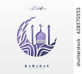 ramadan greeting card with... | Shutterstock .eps vector #628570553