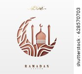 ramadan greeting card with... | Shutterstock .eps vector #628570703