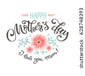 happy mothers day greeting card.... | Shutterstock .eps vector #628748393