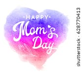 happy moms day. greeting card... | Shutterstock .eps vector #628770413