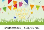 happy labor day. celebration... | Shutterstock .eps vector #628789703