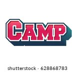 camp text for title or headline.... | Shutterstock . vector #628868783