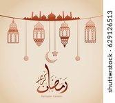 ramadan kareem design... | Shutterstock .eps vector #629126513