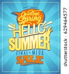 hello summer  new summer... | Shutterstock .eps vector #629464577