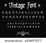 vintage font   vector gothic ...   Shutterstock .eps vector #629697077
