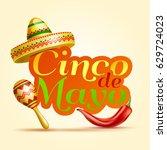 cinco de mayo lettering... | Shutterstock .eps vector #629724023