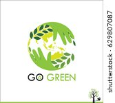 go green concept. save world... | Shutterstock .eps vector #629807087