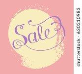 hand lettering sale on grunge... | Shutterstock .eps vector #630210983