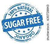 sugar free 100 percent natural... | Shutterstock . vector #630728843