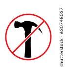 do not use hammer hammering...   Shutterstock .eps vector #630748037