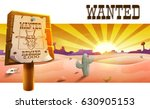 wild west landscape with desert ... | Shutterstock .eps vector #630905153