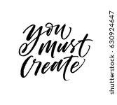 you must create postcard.... | Shutterstock .eps vector #630924647