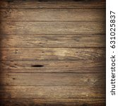 old wood wall texture  wood... | Shutterstock . vector #631025837