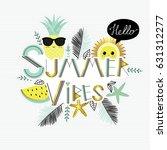 summer vibes. cute  vector... | Shutterstock .eps vector #631312277
