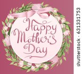 mother's day greeting card with ... | Shutterstock .eps vector #631331753