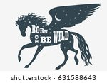 born to be wild. horse... | Shutterstock .eps vector #631588643