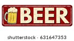 beer red vintage rusty metal... | Shutterstock .eps vector #631647353