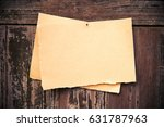 old brown paper on wood board... | Shutterstock . vector #631787963