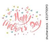 happy mother's day. handmade...   Shutterstock .eps vector #631970093