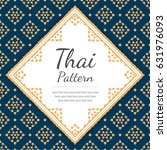 thai pattern template ... | Shutterstock .eps vector #631976093
