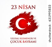 23 nisan cocuk baryrami.... | Shutterstock . vector #631995833