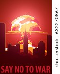 nuclear explosion in the city.... | Shutterstock .eps vector #632270867