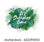 it's summer time palm and... | Shutterstock .eps vector #632394053