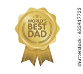world best dad badge award... | Shutterstock .eps vector #632417723