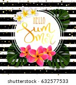 hello summer calligraphic... | Shutterstock .eps vector #632577533