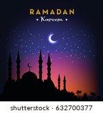 ramadan kareem greeting card... | Shutterstock . vector #632700377