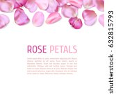 pink rose petals border... | Shutterstock .eps vector #632815793
