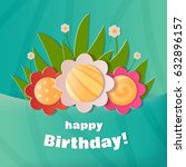 happy birthday greeting card. a ... | Shutterstock .eps vector #632896157