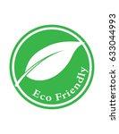 eco friendly green vector sign... | Shutterstock .eps vector #633044993