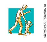 father and son. dad with... | Shutterstock .eps vector #633400943