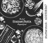 italian pasta frame . hand... | Shutterstock .eps vector #633508367