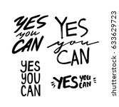 yes you can motivation phrase... | Shutterstock .eps vector #633629723