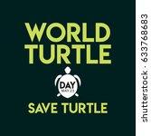 world turtle day logo vector... | Shutterstock .eps vector #633768683