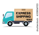 express shipping icon with truck | Shutterstock .eps vector #633806933