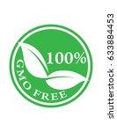 hundred percent gmo free green... | Shutterstock .eps vector #633884453