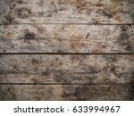rustic weathered barn wood... | Shutterstock . vector #633994967