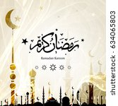 ramadan kareem arabic... | Shutterstock . vector #634065803