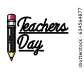 color vintage teachers day... | Shutterstock .eps vector #634564877