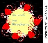 strawberries frame | Shutterstock .eps vector #634579937