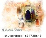 ramadan kareem greeting  ... | Shutterstock . vector #634738643