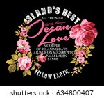 slogan text and flower on black ... | Shutterstock .eps vector #634800407