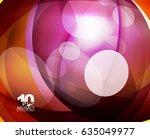 glossy glass shiny bubble... | Shutterstock .eps vector #635049977