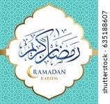 ramadan kareem arabic... | Shutterstock .eps vector #635188607
